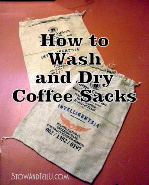how-to-wash-dry-clean-coffee-sacks-http://www.stowandtellu.com