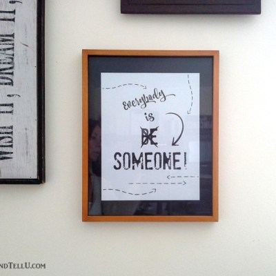 Isn't Everybody Someone? {and a Printable}