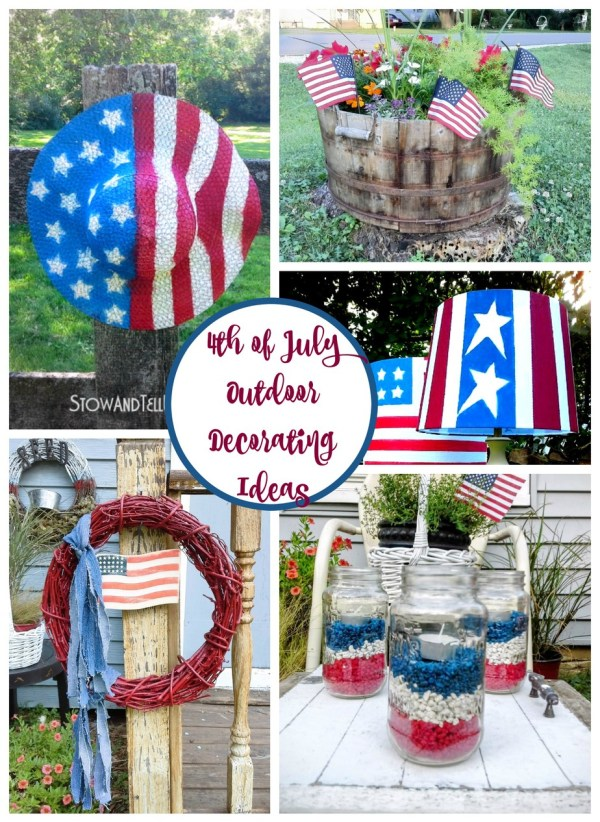 4th of July ideas outdoor decorating - StowandTellU.com