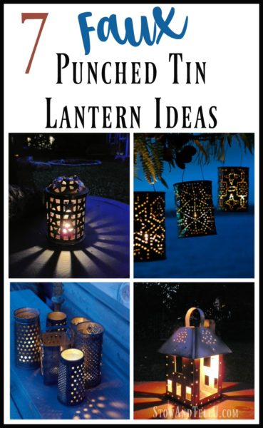 Seven diy punched tin lantern ideas   how to make a punch tin lantern   stowandtellu.com