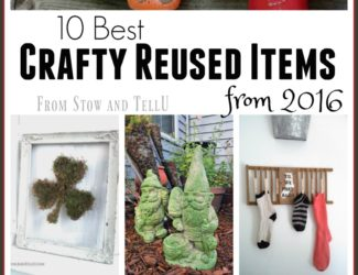 10 Best Crafty reused items 2016 | Stowandtellu.com