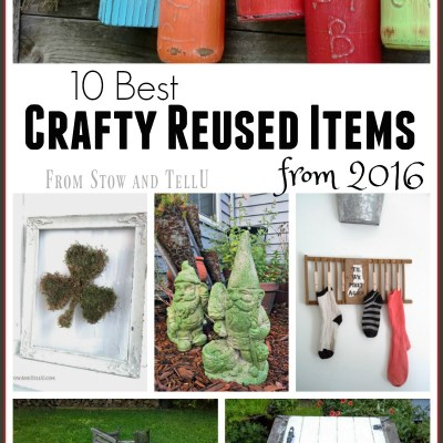 10 Best Crafty Reused Items for 2016
