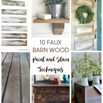 10 Faux Barn Wood Weathering Techniques