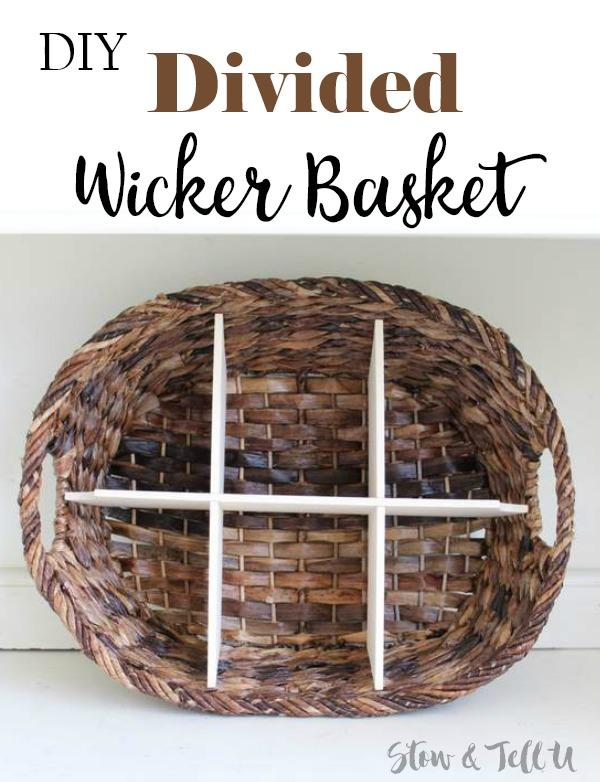 DIY Wicker Divided Basket | StowandTellU.com