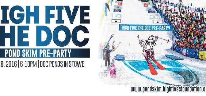 High Five the Doc Pond Skim Pre-Party