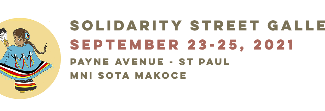 The SOLIDARITY STREET GALLERY CALL FOR ART – DUE AUG 9TH