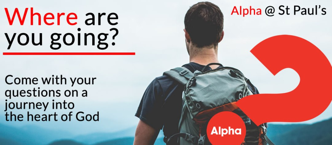 Come with your questions to Alpha at St Pauls