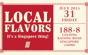 Local Flavors, It's a Singapore Thing by Glitch Singapore