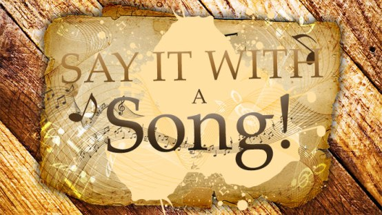 Say-It-With-A-Song