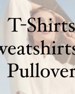 T-Shirt ,Sweatshirts & Pullover