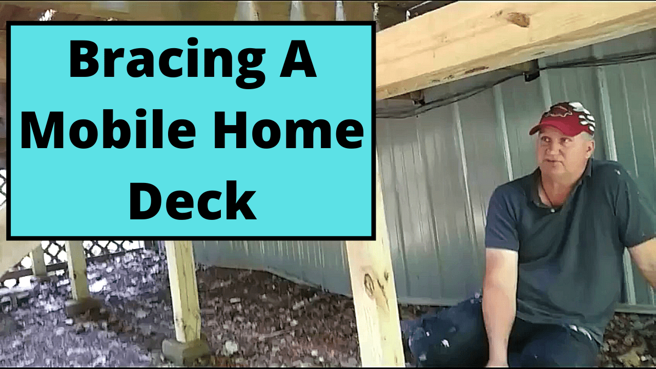 Bracing A Mobile Home Deck