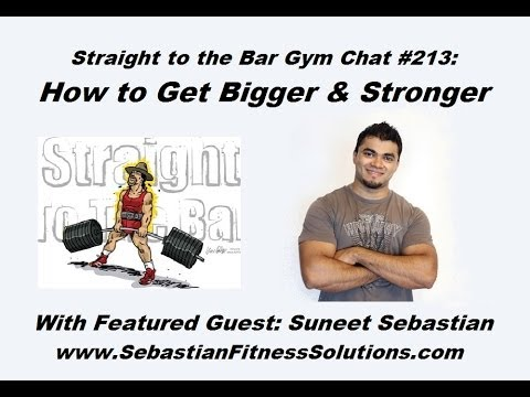 Video for Gymchat 213 (Roundtable) – How to get BIGGER and STRONGER