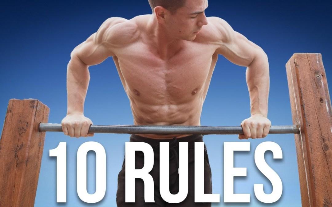 10 'Rules' For Calisthenics (FitnessFAQs)