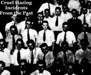 Cruel Hazing Incidents From the Past