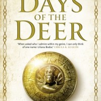 The Days of the Deer by Liliana Bodoc