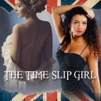 The Time Slip Girl by Elizabeth Andre