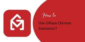GMass Chrome Extension