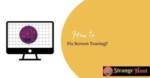 Fix Screen Tearing