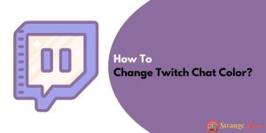 How To Change Twitch Chat Color