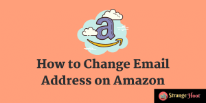 How to Change Email Address on Amazon