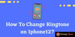 Change Ringtone on Iphone12