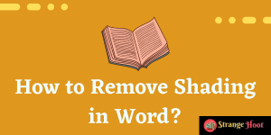 How to Remove Shading in Word