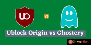 Ublock Origin vs Ghostery