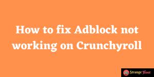 fix adblock on crunchyroll
