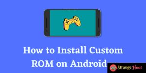install custom roms on android