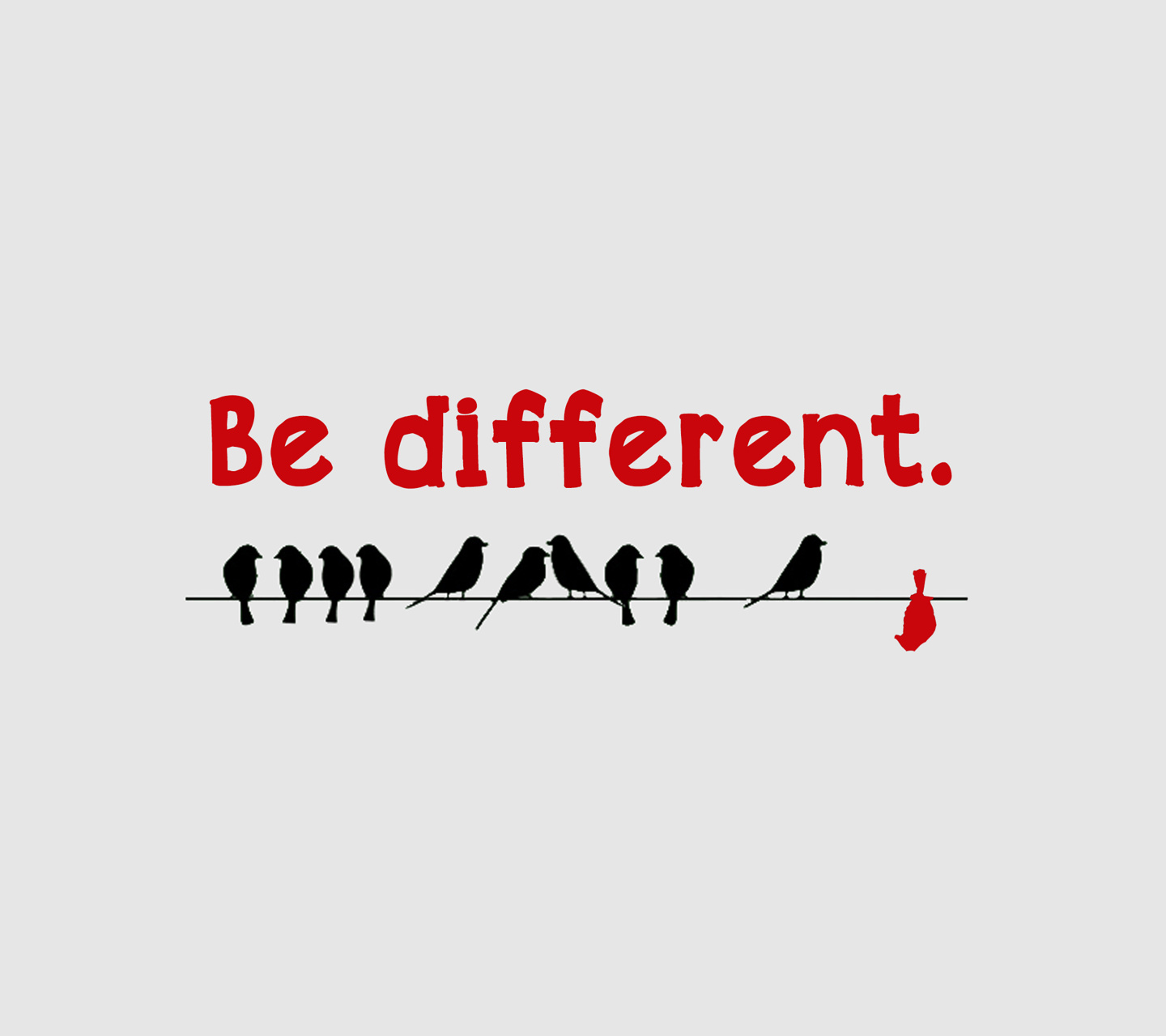 Qoute: Be Different
