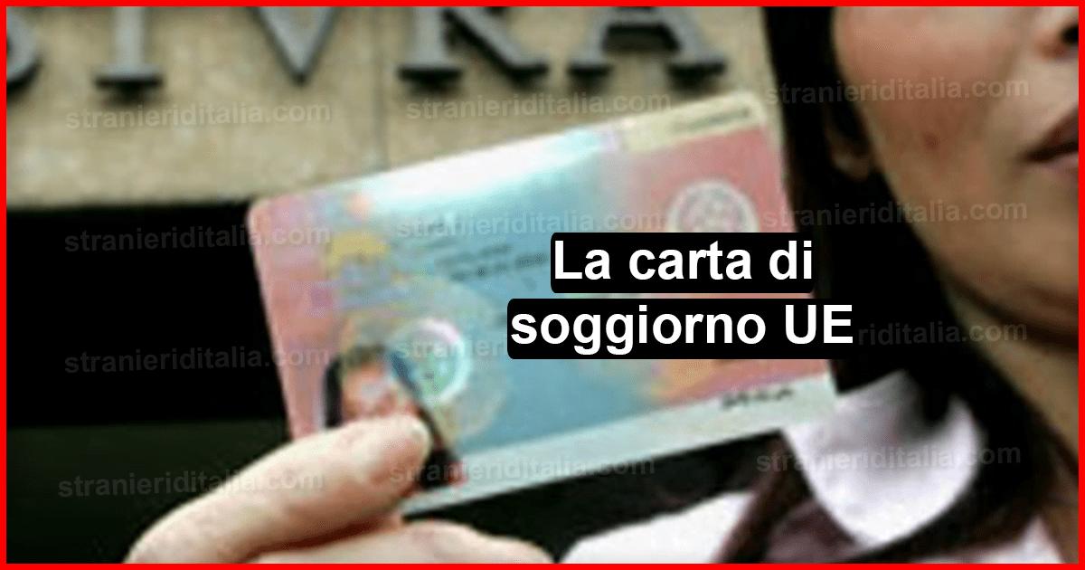La carta di soggiorno UE