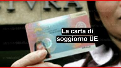 Photo of La carta di soggiorno UE