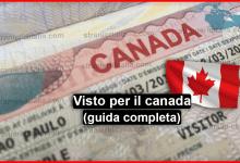 Photo of Come ottenere il Visto per il Canada : Turismo, Lavoro e studio ?
