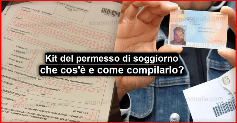 Kit del permesso di soggiorno : che cos'è e come compilarlo ?