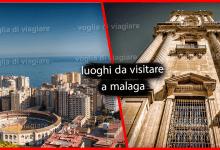 MALAGA : 5 attrazioni turistiche da non perdersi assolutamente
