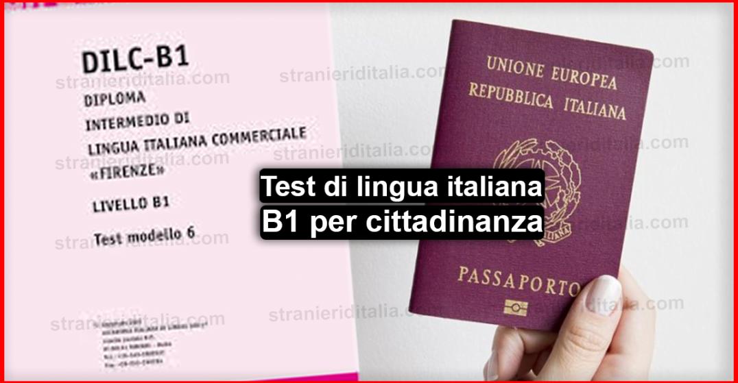 Test di lingua italiana B1 per cittadinanza - 2019 - guida ...