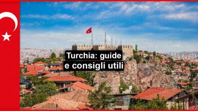 Photo of Turchia: guide e consigli utili per il viaggio