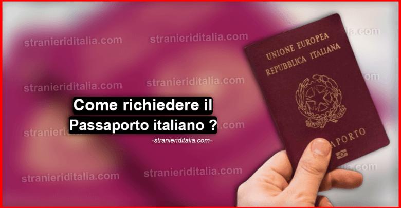 Come richiedere il passaporto italiano ? Guida completa 2019