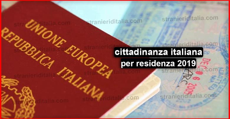Documenti per cittadinanza italiana per residenza 2019