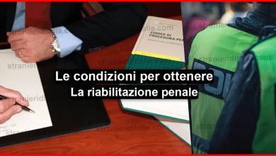 La riabilitazione penale per cittadini extracomunitari