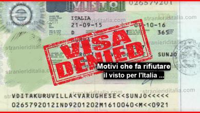 Motivazioni per il rifiuto di un visto per l'Italia 2019