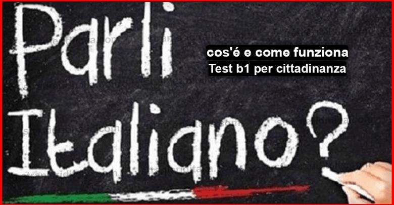 livello b1 italiano per cittadinanza : cos\'é e come funziona?