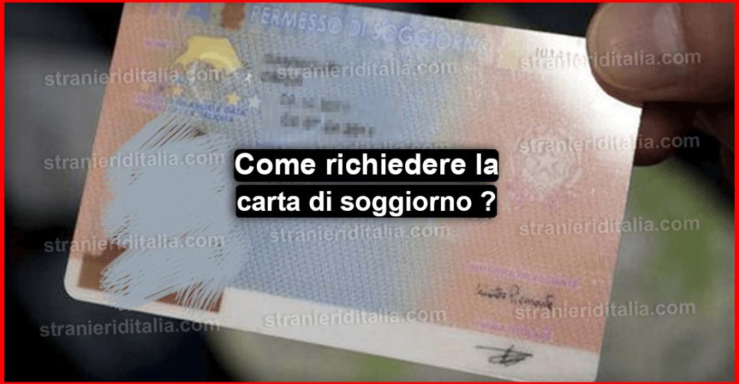 Come richiedere la carta di soggiorno ?