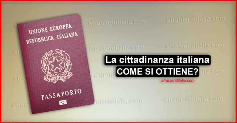 La cittadinanza italiana - COME SI OTTIENE?