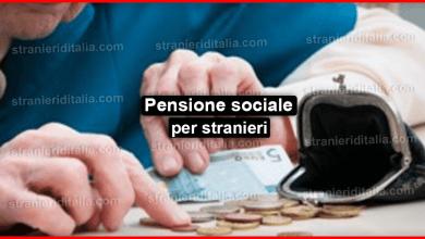 Photo of Pensione sociale per stranieri: come ottenerla?