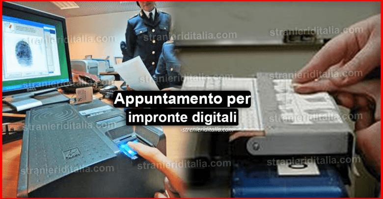 Appuntamento per impronte digitali : Come anticiparlo o posticiparlo?