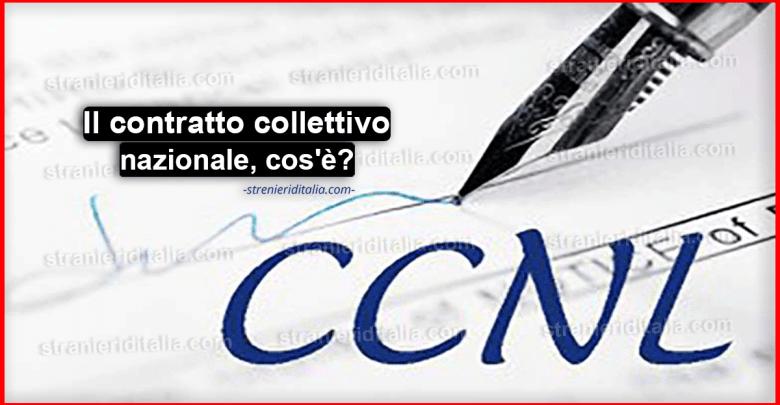 CCNL: Il contratto collettivo nazionale, cos'è e come funziona?