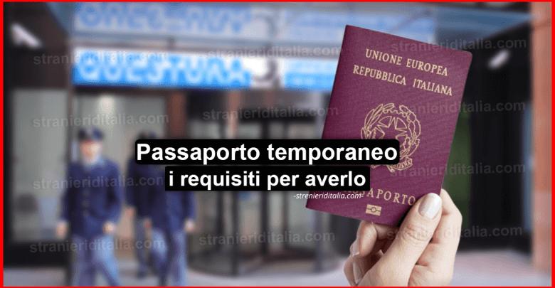 Il Passaporto temporaneo: come funziona e requisiti per averlo?
