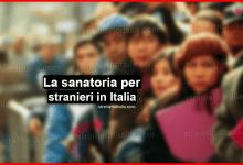 Photo of La sanatoria per stranieri irregolare in italia