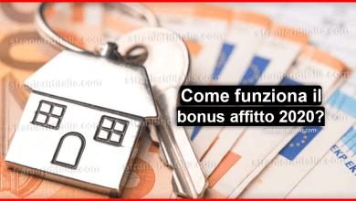 Photo of Bonus affitto 2020: Come funziona la Legge di Bilancio 2020 novità